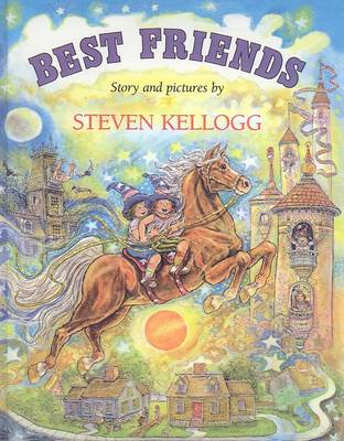 Best Friends by Steven Kellogg