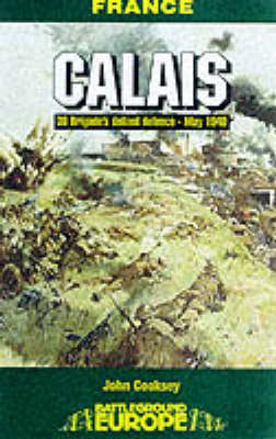 Calais by Jon Cooksey