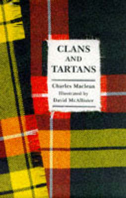 Little Book of Clans and Tartans by Charles MacLean