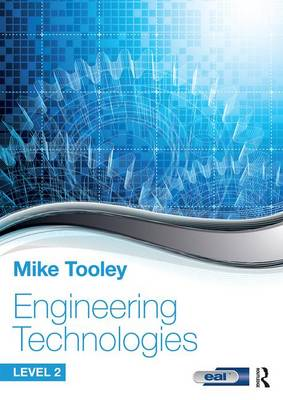 Engineering Technologies: Level 2 by Mike Tooley