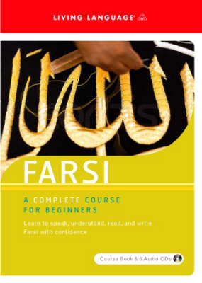 Farsi Farsi Beginners Course by Living Language