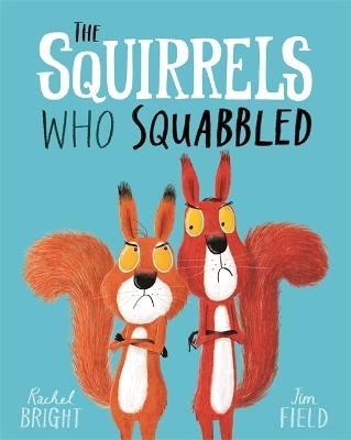 Squirrels Who Squabbled book