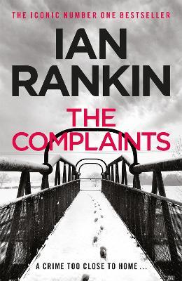 The Complaints by Ian Rankin