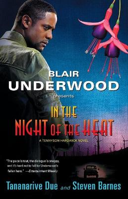 In The Night Of The Heat by Tananarive Due