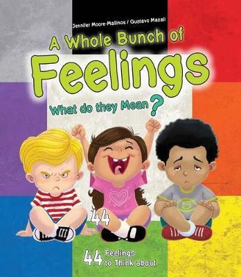 A Whole Bunch of Feelings by Jennifer Moore-Mallinos
