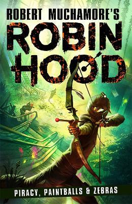 Robin Hood 2: Piracy, Paintballs & Zebras book