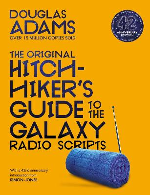 The Original Hitchhiker's Guide to the Galaxy Radio Scripts book