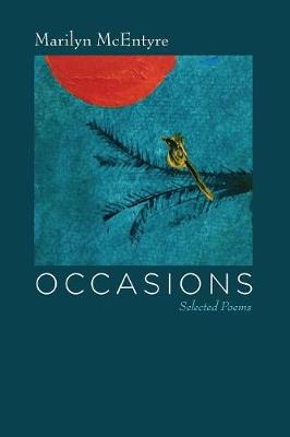 Occasions by Marilyn McEntyre