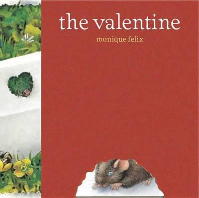 The Valentine by Monique Felix