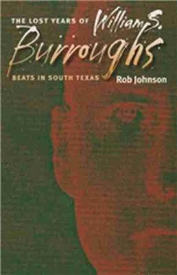 Lost Years of William S. Burroughs book