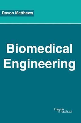Biomedical Engineering by Davon Matthews