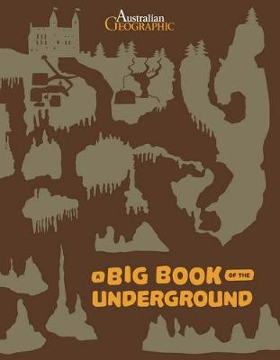 Big Book of the Underground by Stepanka Sekaninova