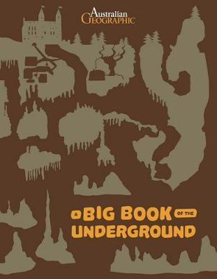 Big Book of the Underground by Stepanka Sekaninova