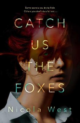 Catch Us the Foxes book
