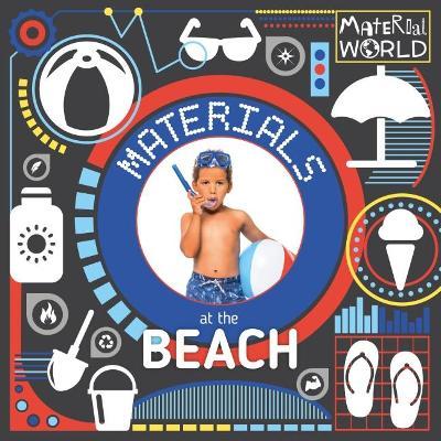 Materials at the Beach by John Wood