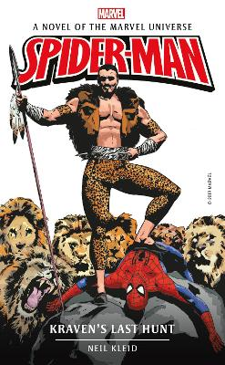 Marvel novels - Spider-man: Kraven's Last Hunt by Neil Kleid