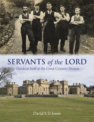 Servants of the Lord by David S. D. Jones