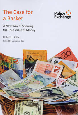 The Case for a Basket by Robert J. Shiller