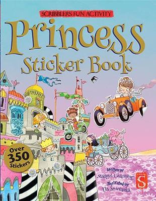 Scribblers Fun Activity Princess Sticker Book by Margot Channing
