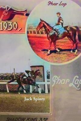 PHAR LAP: Big Red' Memorabilia by Jack Spinty and Tom Thompson