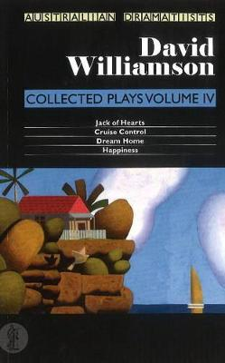 Collected Plays Volume IV by David Williamson