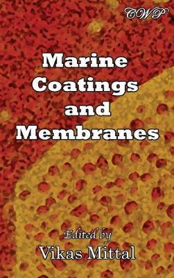 Marine Coatings and Membranes by Vikas Mittal