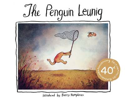 Penguin Leunig: 40Th Anniversary Edition by Michael Leunig