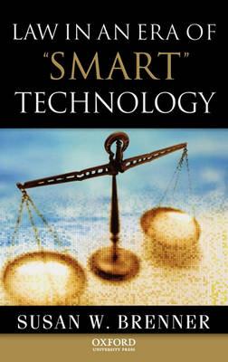 Law in an Era of Smart Technology book
