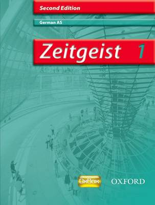 Zeitgeist: 1: AS Students' Book by Morag McCrorie