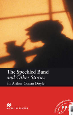The The Speckled Band and Other Stories Macmillan Reader Level 5 Speckled Band Intermediate Reader (B1+) Intermediate Level by Arthur Conan Doyle