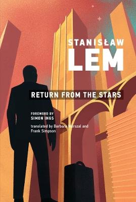 Return from the Stars by Stanislaw Lem