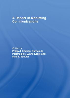 A Reader in Marketing Communications by Philip J. Kitchen