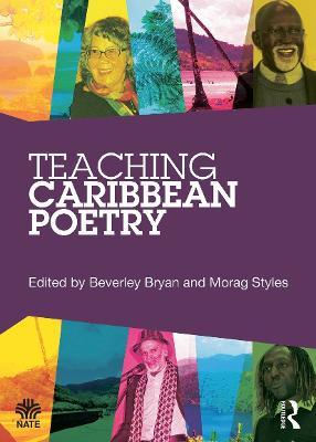Teaching Caribbean Poetry by Beverley Bryan