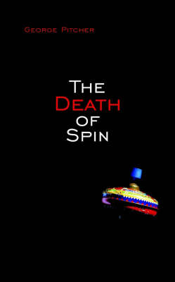 Death of Spin by George Pitcher
