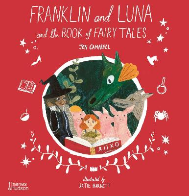 Franklin and Luna and the Book of Fairy Tales book
