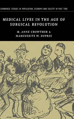 Medical Lives in the Age of Surgical Revolution book