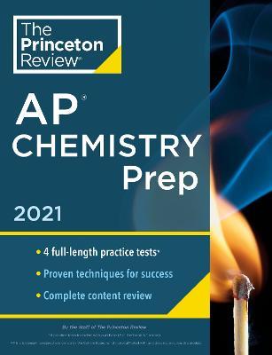 Princeton Review AP Chemistry Prep, 2021 book