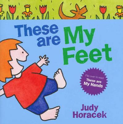 These are my Hands/These are my Feet by Judy Horacek