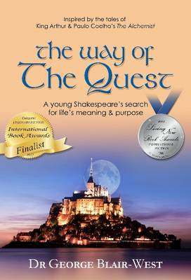 The Way of the Quest by Dr George Blair-West