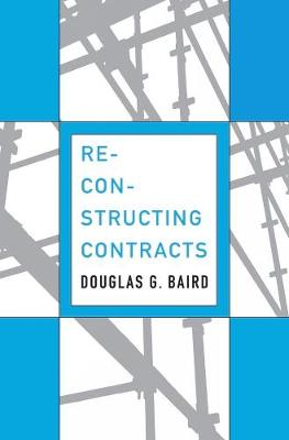 Reconstructing Contracts by Douglas G. Baird