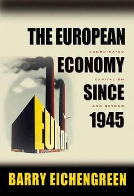 European Economy since 1945 book