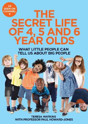 Secret Life of 4, 5 and 6 Year Olds book