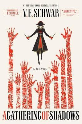 A Gathering of Shadows by V E Schwab