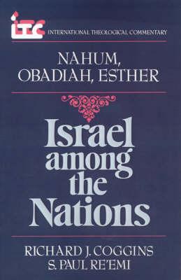 Nahum, Obadiah, Esther by Richard J.; Re'emi Coggins