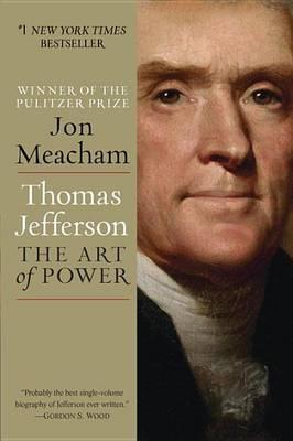 Thomas Jefferson by Jon Meacham