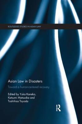 Asian Law in Disasters by Yuka KANEKO