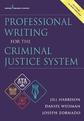 Professional Writing for the Criminal Justice System book