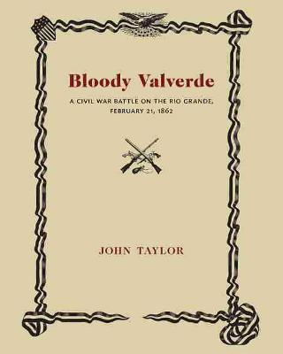 Bloody Valverde by John Taylor