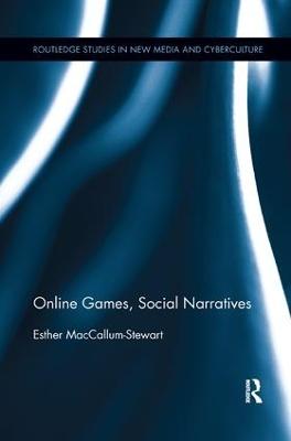 Online Games, Social Narratives book