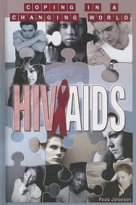HIV and AIDS by Paula Johanson